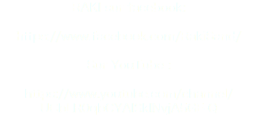RAKI sur facebook: https://www.facebook.com/RakiSand/ Sur YouTube : https://www.youtube.com/channel/UCbLR0qbCYAISkINvjA5GF-Q